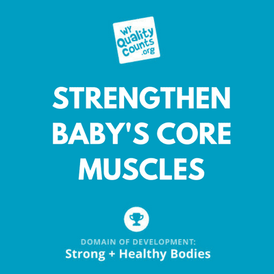Strengthen Baby's Core Muscles